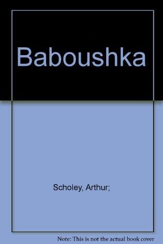 Baboushka: A Traditional Russian Folk Tale (0732400554) by Arthur Scholey
