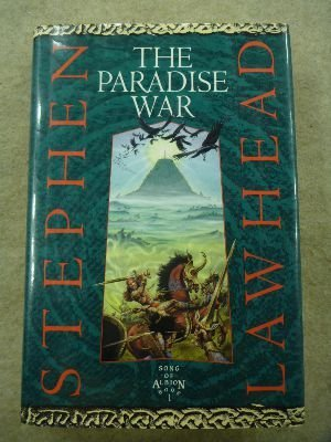 9780732404932: The paradise war (Song of Albion)