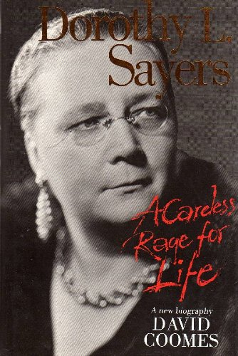 9780732405229: Dorothy L. Sayers: A careless rage for life