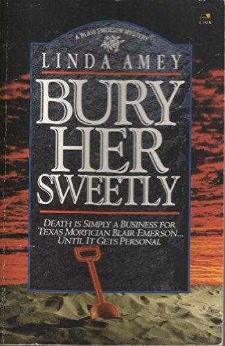 9780732405816: Bury Her Sweetly