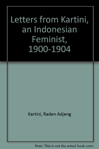 9780732602673: Letters from Kartini: An Indonesian Feminist 1900-1904