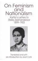 9780732608354: On Feminism and Nationalism: Kartini's Letters to Stella Zeehandelaar 1889-1903