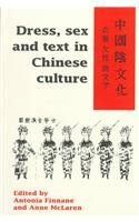 9780732611743: Dress, Sex and Text in Chinese Culture