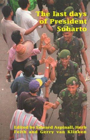 9780732611750: The Last Days of President Suharto