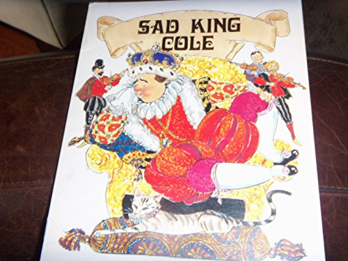 Sad King Cole (0732702607) by Calvin Irons