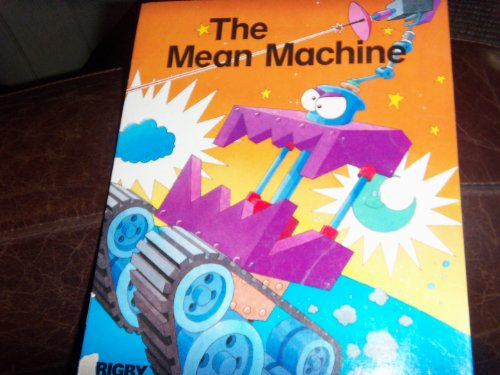 The Mean Machine (Rigby Math): Irons, Rosemary Reuille, Irons, Calvin