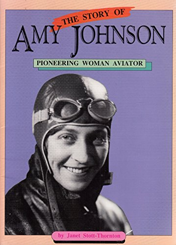 9780732710569: The Story of Amy Johnson: Pioneering Woman Aviator (Literacy Links Picture Books)