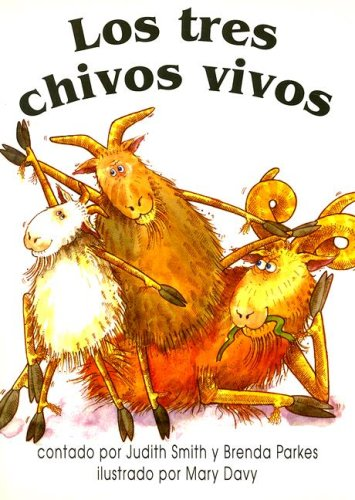 Los Tres Chivos Vivos (Spanish Edition): Smith, Judith; Parkes, Brenda