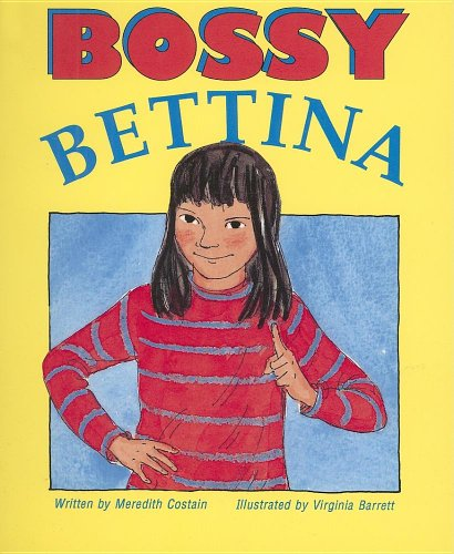 9780732712006: Bossy Bettina (Literacy 2000 Satellites: Stage 3)