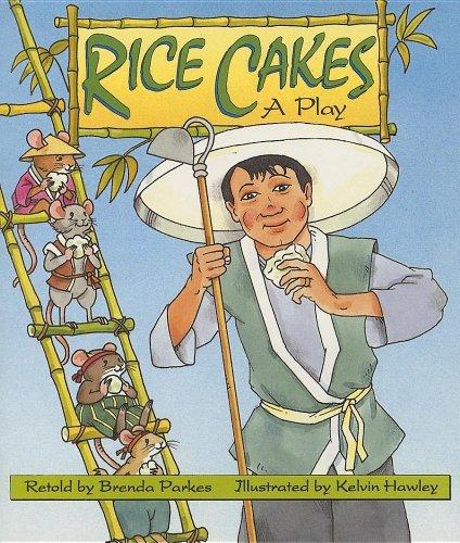 Rice Cakes: A Play (Literacy 2000 Satellites: Stage 4): Parkes, Brenda