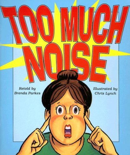 9780732712136: Too Much Noise (Literacy 2000 Satellites: Stage 4)