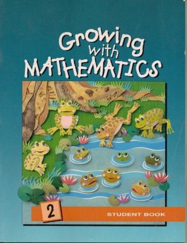 Growing With Mathematics Grade 2 Student Book Mimosa: Calvin J Irons