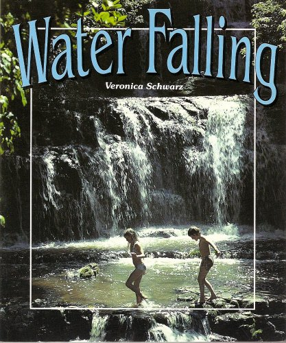 9780732718831: Water Falling (Literacy Tree, Let's Get Together, Set 3)