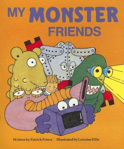 My Monster Friends (Literacy Tree: Safe and: Patrick Prince