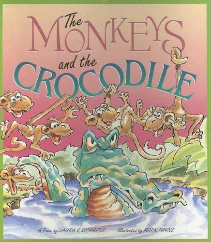 The Monkeys and the Crocodile (Literacy Tree: Laura E. Richards