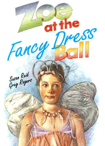 Zoe at the Fancy Dress Ball (Literacy Tree: So Much to Do) (9780732720544) by Susan Reid