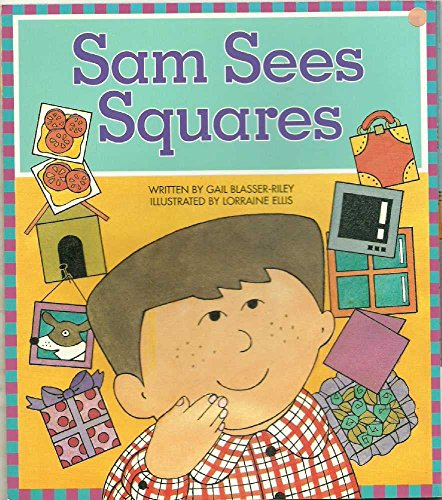 Sam See Squares: Welcome to My World: Gail Blassier-Riley