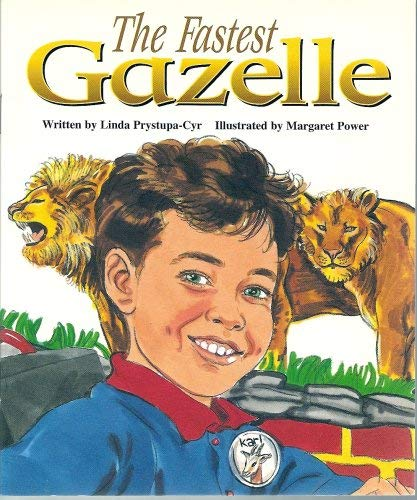 9780732722784: The Fastest Gazelle (Literacy Tree, Times and Seasons, Set 1)