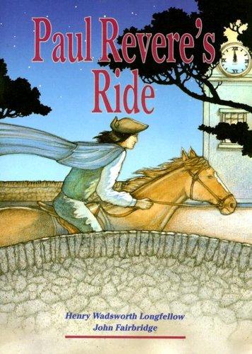 Paul Revere's Ride (Literacy Tree: What Courage!): Henry Wadsworth Longfellow