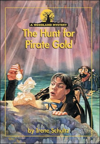 9780732727956: The Hunt for Pirate Gold (Woodland Mysteries)