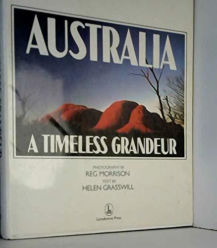 9780732800024: Australia: A Timeless Grandeur