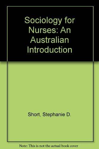 9780732900021: Sociology for Nurses: An Australian Introduction