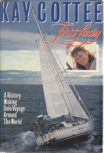 9780732900151: First Lady: A History-Making Solo Voyage around the World