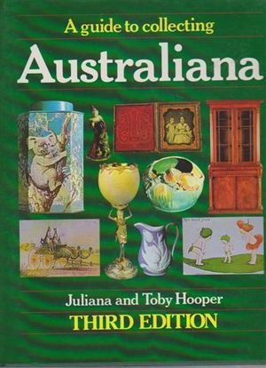 9780732902223: A guide to collecting Australiana