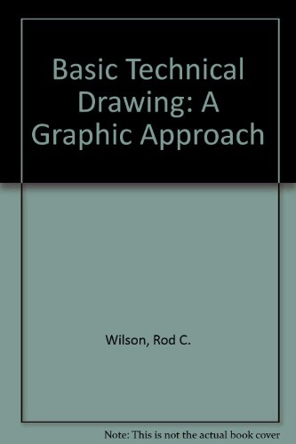 9780732902490: Basic Technical Drawing: A Graphic Approach