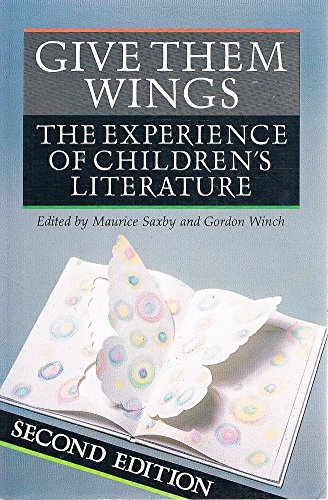 9780732905644: Give Them Wings: The Experience of Children's Literature