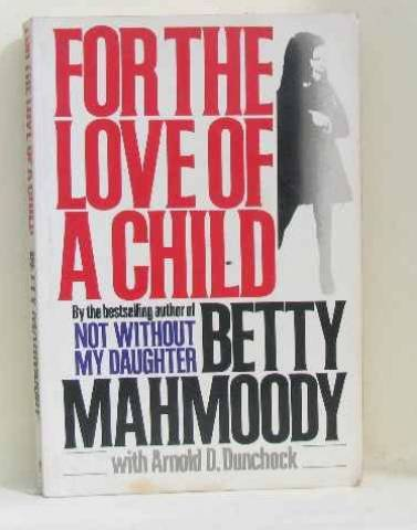 9780732907624: For The Love Of A Child