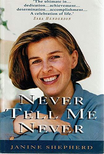 9780732907969: Never Tell Me Never