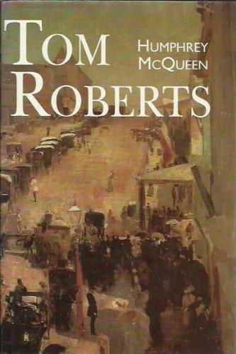 9780732908355: Tom Roberts