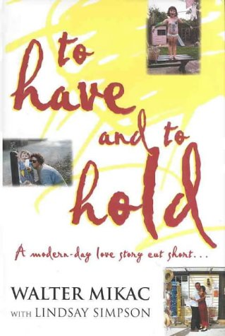 9780732909109: To Have and To Hold