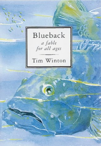 9780732909123: BLUEBACK: A Fable for All Ages