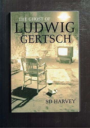 9780732910549: The ghost of Ludwig Gertsch