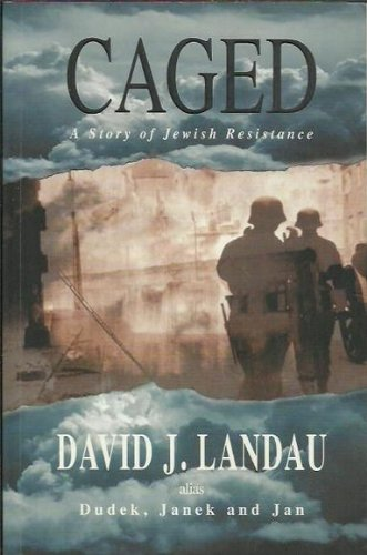 9780732910631: Caged: A story of Jewish resistance