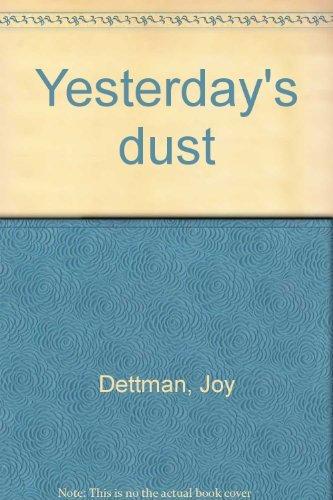 9780732910839: YESTERDAY'S DUST