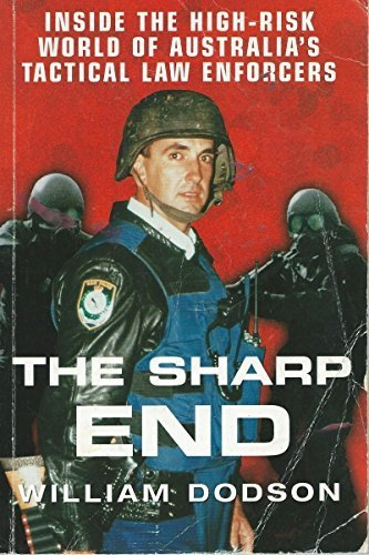 The sharp end: Inside the high-risk world of Australia's tactical law enforcers: Bill Dodson