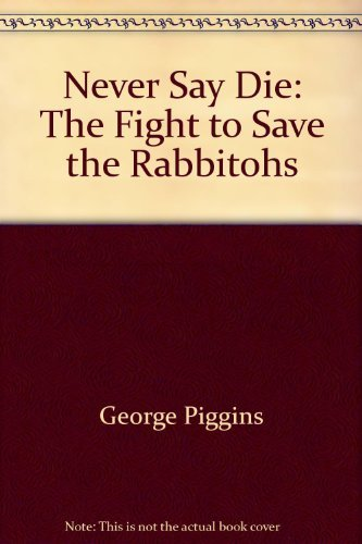 9780732911058: Never say die: The fight to save the Rabbitohs
