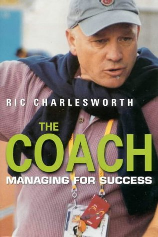 9780732911065: THE COACH : MANAGING FOR SUCCESS