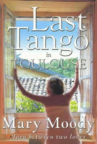 LAST TANGO IN TOULOUSE Torn between Two Loves