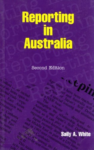 Reporting in Australia: White, Sally A.