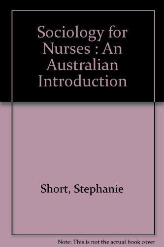 9780732945220: Sociology for Nurses; an Australian Introduction