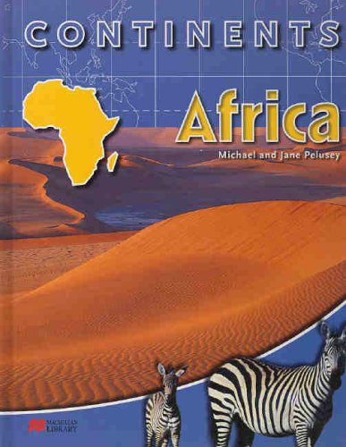 9780732991685: Continents: Africa (Continents - Macmillan Library)