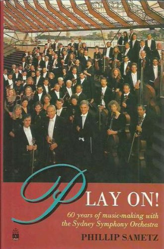 PLAY ON!-60 YEARS OF MUSIC WITH SYDNEY SYMPHONY ORCHESTRA