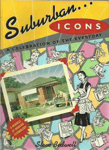 9780733301902: Suburban Icons - A Celebration of the Every Day