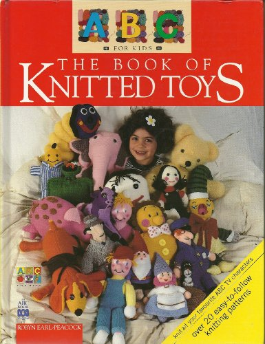 9780733302183: ABC for kids book of knitted toys.