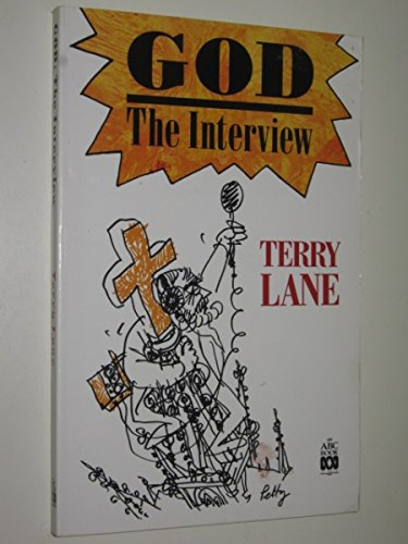 God: the Interview (ABC books): Lane, Terry