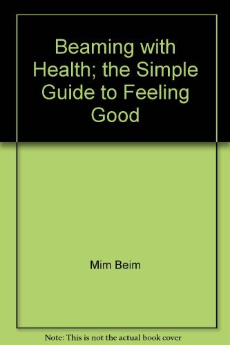 9780733303074: Beaming with Health; the Simple Guide to Feeling Good